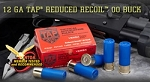 Hornady 12ga TAP REDUCED RECOIL 00BUCK
