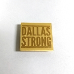 DALLAS STRONG - Gold- Magnetic Back
