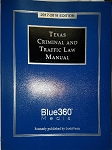 Texas Criminal and Traffic Law Manual 2017-2018